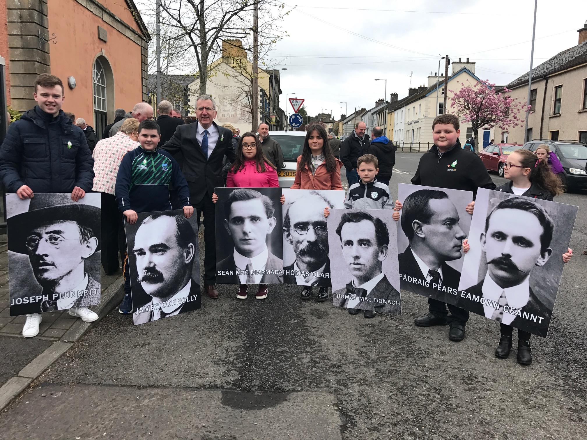 ACHADH GÉ: I was delighted to be with the patriot people of Fermanagh in Newtownbutler on Sunday to mark the 1916 Easter Rising and pay tribute to all those who gave their lives for Ireland. These seven youngsters were the pride of Achadh Gé as they carried portraits of the seven signatories of the Proclamation through the town.